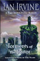 Torments of the Traitor (The Song of the Tears, #1)