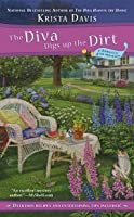 The Diva Digs Up the Dirt (A Domestic Diva Mystery, #6)