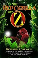 The Red Gorilla of Oz