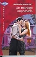 Un mariage impossible (harlequin rouge passion, #1238)