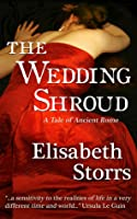 The Wedding Shroud - A Tale of Ancient Rome (Tales of Ancient Rome #1)