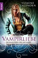 Vampirliebe (Otherworld / Sisters of the Moon, # 6)