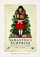 Samantha's Surprise: A Christmas Story