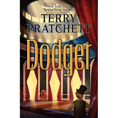 Dodger by Terry Pratchett — Reviews, Discussion, Bookclubs, Lists