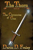 The Thorn (The Chronicles of Gan)