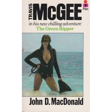 Travis McGee 18 - The Green Ripper - John D. MacDonald