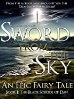 Sword from the Sky (The Blade School of Davi, #1)