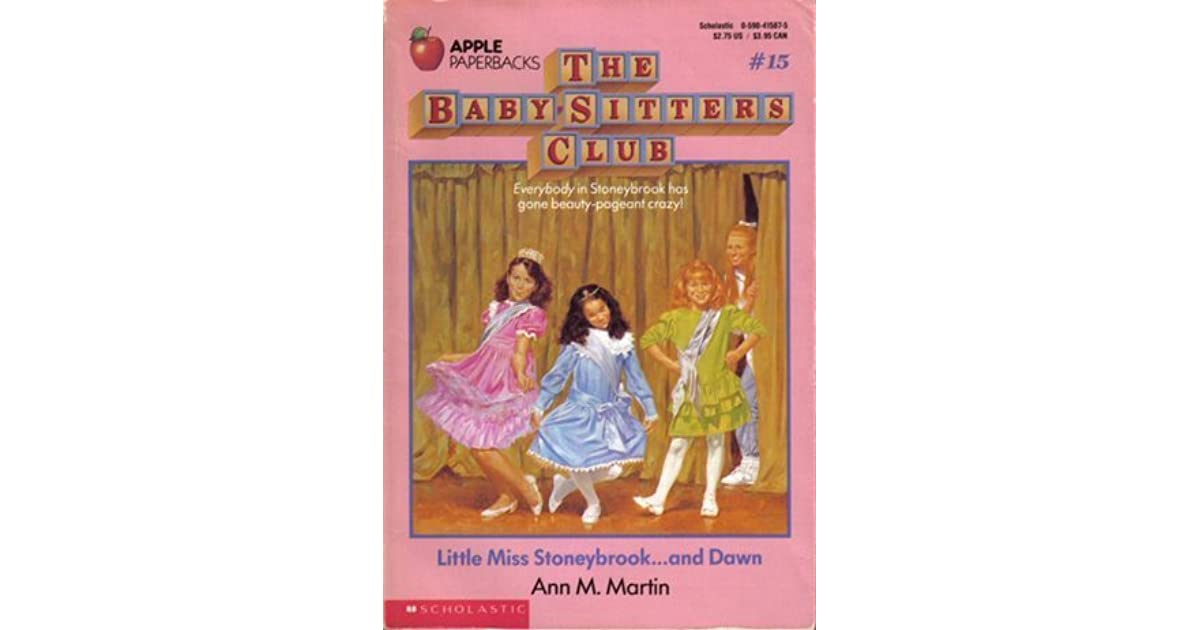 Little Miss Stoneybrook and Dawn (Baby-Sitters Club Book 15) Ann Martin PB