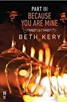 Because You Are Mine: Because You Haunt Me (Because You Are Mine, #1.3)
