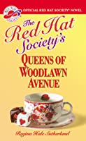 The Red Hat Society's Queens of Woodlawn Avenue