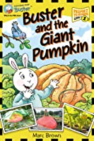 Postcards from Buster: Buster and the Giant Pumpkin