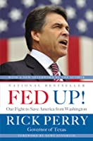 Fed Up!: Our Rights, Our Constitution, Our Fight for Freedom from Big Government