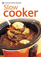 Slow Cooker: A Pyramid Paperback