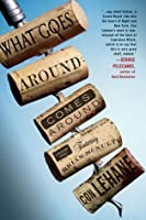 What Goes Around Comes Around: A Mystery Novel Featuring Bartender Brian McNulty