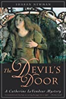 The Devil's Door: A Catherine LeVendeur Mystery