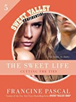 Cutting the Ties (The Sweet Life #5)