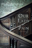 Our Lady of Pain (Edwardian Murder Mystery)