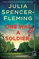 One Was a Soldier: A Clare Fergusson and Russ Van Alstyne Mystery