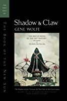 Shadow & Claw (The Book of the New Sun #1-2)