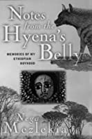 Notes From The Hyenas Belly