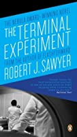 Terminal Experiment,The