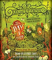 On the Day I Died: Stories from the Grave