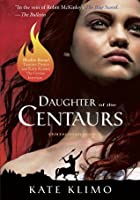 Daughter of the Centaurs