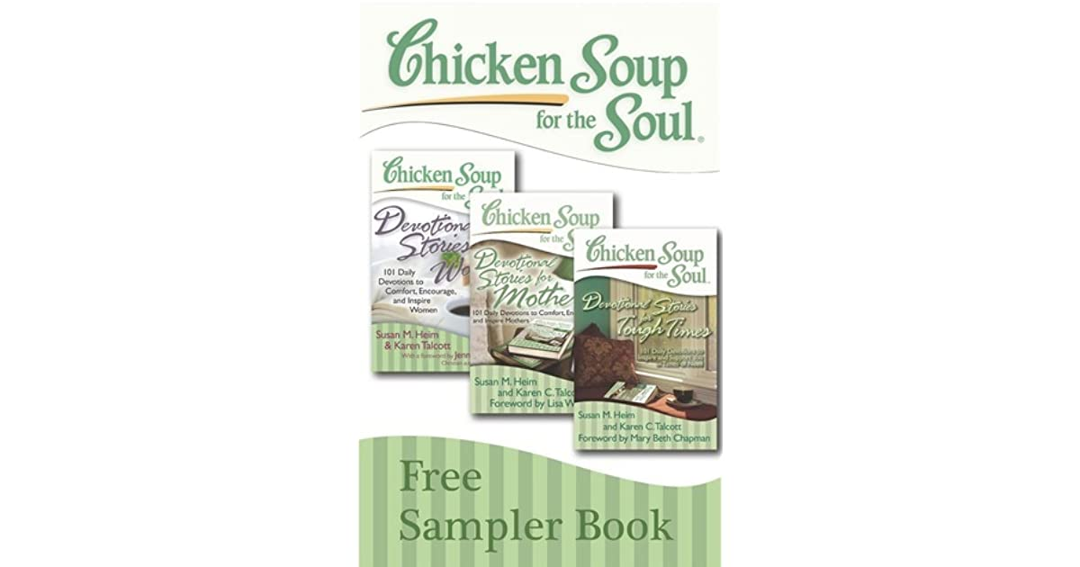 Chicken Soup Quotes: Chicken Soup For The Soul: Devotional Stories Sampler