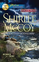 Undercover Bodyguard (Heroes for Hire, #6)
