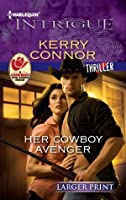 Her Cowboy Avenger (Larger Print Edition)