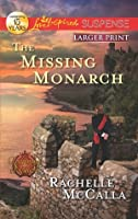 The Missing Monarch (Reclaiming The Crown, #4)
