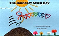 The Rainbow Stick Boy