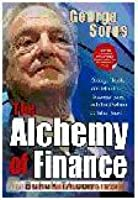The Alchemy of Finance : Rumus Sukses Dunia Finansial & Investasi