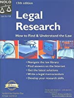 Legal Research: How to Find and Understand the Law