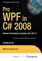 Pro Wpf with C# 2008