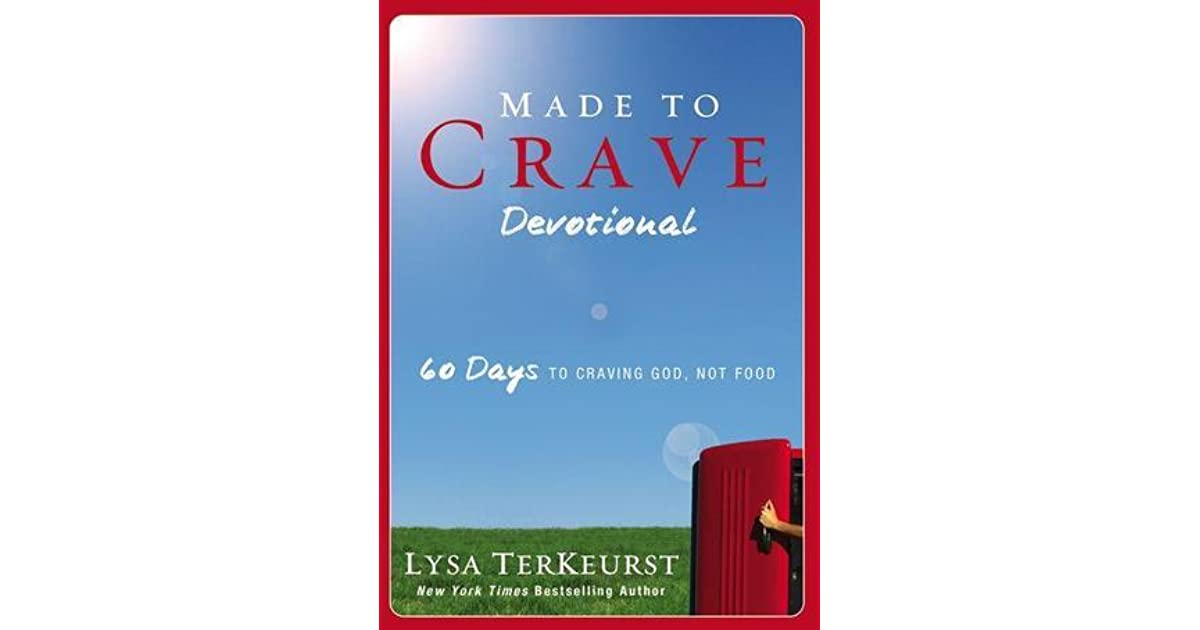 Made to Crave Devotional: 60 Days to Craving God, Not Food TerKeurst, Lysa Pape