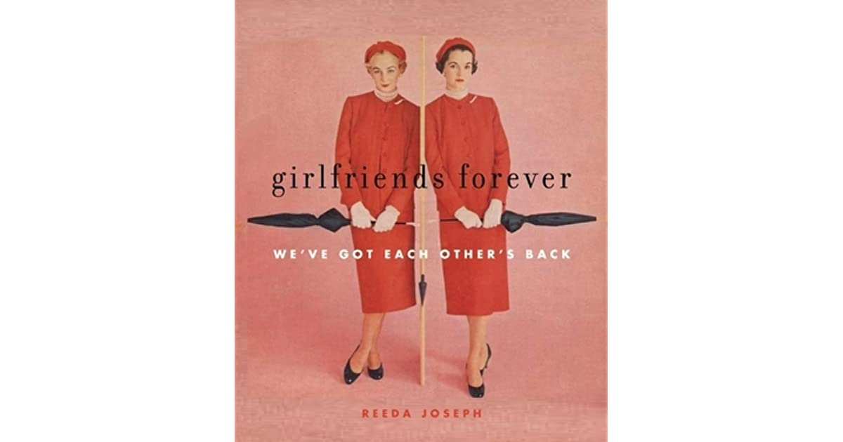 Each Other Is All We Got Quotes: Book Giveaway For Girlfriends Forever: We've Got Each