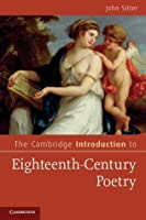 The Cambridge Introduction to Eighteenth-Century Poetry. Edited by John Sitter