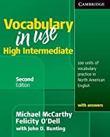 Vocabulary in Use, High Intermediate: 100 Units of Vocabulary Practice in North American English with Answers