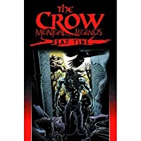 The Crow: Midnight Legends: Dead Time, Volume 1