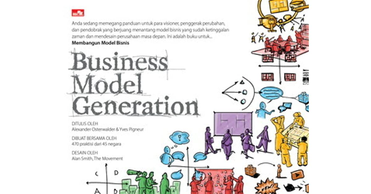business model generation Buy a cheap copy of business model generation book by alexander osterwalder business model generation is a handbook for visionaries, game changers, and challengers striving to defy outmoded business models and.