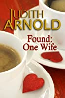 Found, One Wife: Finders, Keepers (Harlequin Superromance No. 809)