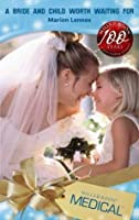 A Bride and Child Worth Waiting For