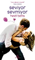 Seviyor Sevmiyor (Chicks with Sticks #2)