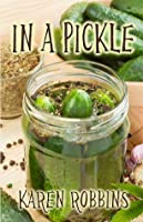 In A Pickle (Annie Pickel Series, #1)