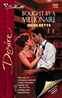 Bought by a Millionaire (Silhouette Desire)