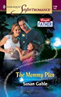 The Mommy Plan