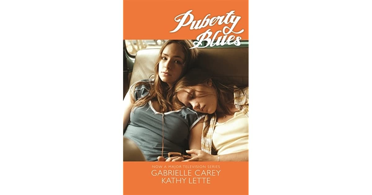 novel puberty blues The co-author of puberty blues writer, but returned to the novel form with girls' night out in 1988 and has since written several more novels and plays.