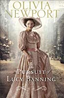 The Pursuit of Lucy Banning (Avenue of Dreams, # 1)