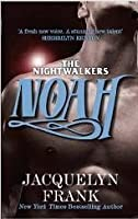 Noah: The Nightwalkers series: Book 5